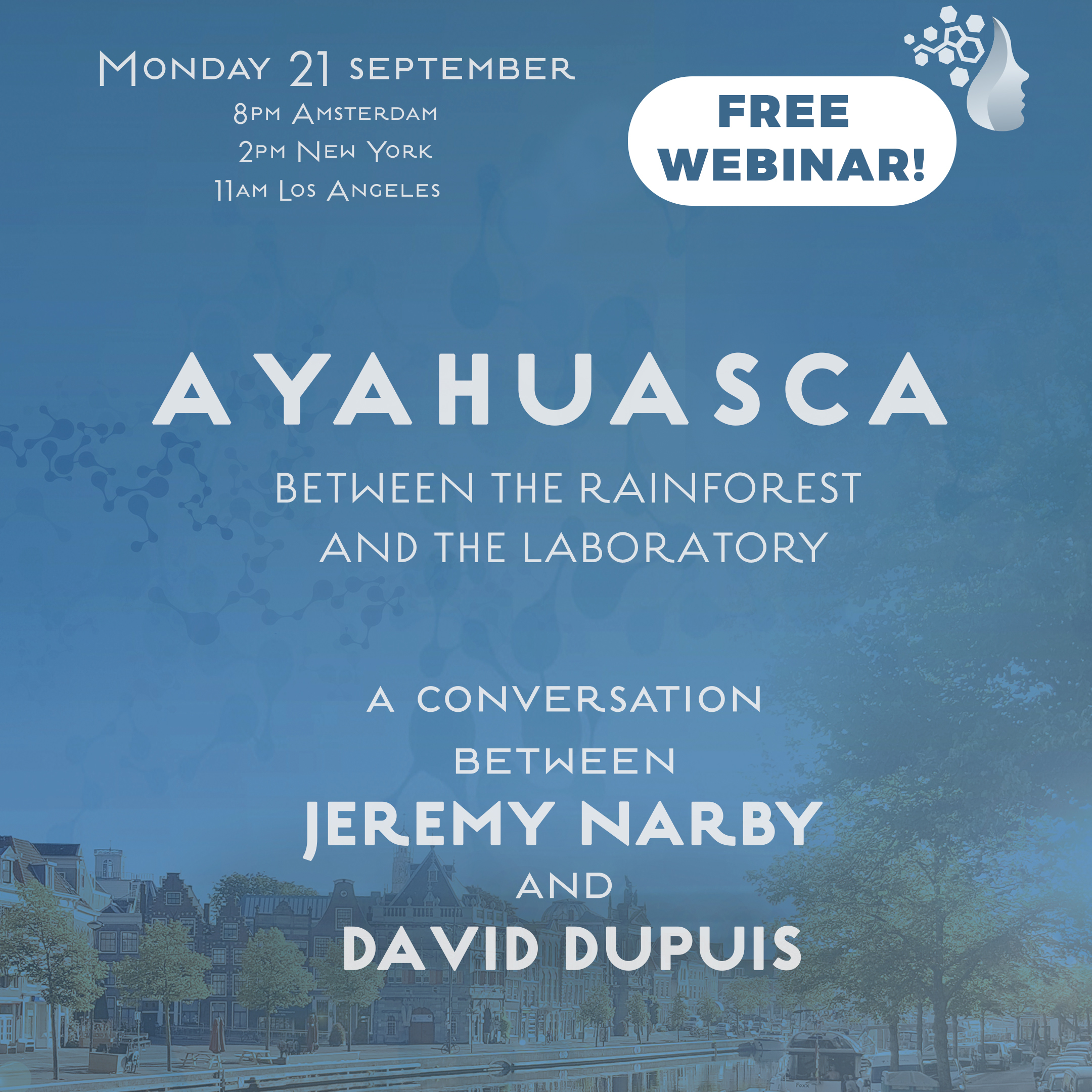 Ayahuasca – Between Rainforest and the Laboratory